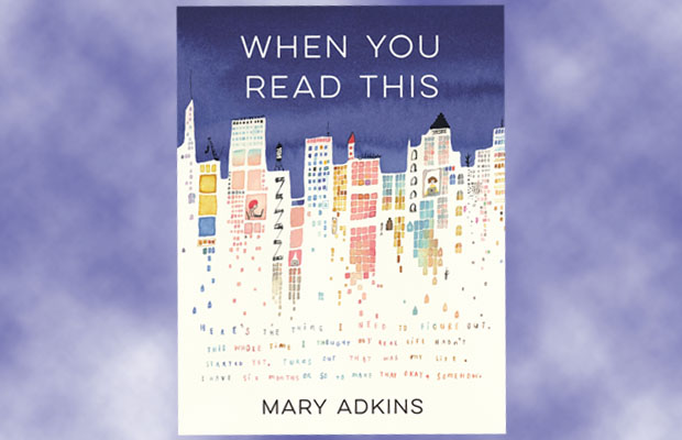 Book cover: When You Read This by Mary Adkins